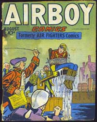 Airboy Comics : Vol. 3, Issue 7 Volume Vol. 3, Issue 7 by Biro, Charles