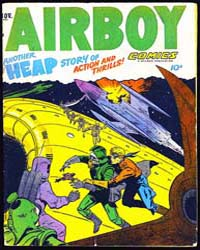 Airboy Comics : Vol. 9, Issue 10 Volume Vol. 9, Issue 10 by Biro, Charles