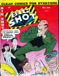 Big Shot Comics : Issue 101 Volume Issue 101 by Columbia Comics