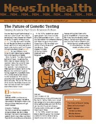 National Institutes of Health (Nih) News... Volume February 2006 ; The Future of Genetic Testing by Wein, Harrison