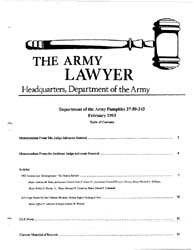 The Army Lawyer : February 1993 ; Da Pam... Volume February 1993 ; DA PAM 27-50-242 by Alcala, Ronald T. P.