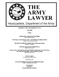 The Army Lawyer : April 2008 ; Da Pam 27... Volume April 2008 ; DA PAM 27-50-419 by Alcala, Ronald T. P.