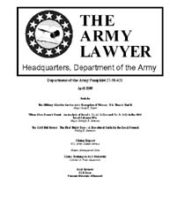 The Army Lawyer : April 2009 ; Da Pam 27... Volume April 2009 ; DA PAM 27-50-431 by Alcala, Ronald T. P.