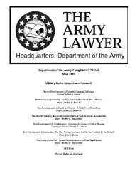 The Army Lawyer : May 2001 ; Da Pam 27-5... Volume May 2001 ; DA PAM 27-50-342 by Alcala, Ronald T. P.