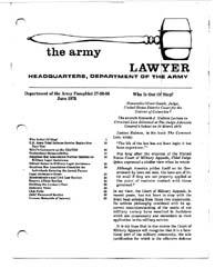 The Army Lawyer : June 1978 ; Da Pam 27-... Volume June 1978 ; DA PAM 27-50-66 by Alcala, Ronald T. P.