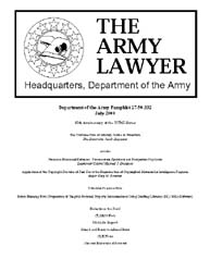 The Army Lawyer : July 2000 ; Da Pam 27-... Volume July 2000 ; DA PAM 27-50-331 by Alcala, Ronald T. P.