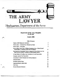 The Army Lawyer : August 1986 ; Da Pam 2... Volume August 1986 ; DA PAM 27-50-164 by Alcala, Ronald T. P.
