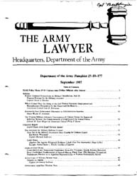 The Army Lawyer : September 1987 ; Da Pa... Volume September 1987 ; DA PAM 27-50-177 by Alcala, Ronald T. P.
