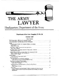 The Army Lawyer : October 1987 ; Da Pam ... Volume October 1987 ; DA PAM 27-50-178 by Alcala, Ronald T. P.
