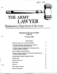 The Army Lawyer : November 1996 ; Da Pam... Volume November 1996 ; DA PAM 27-50-286 by Alcala, Ronald T. P.