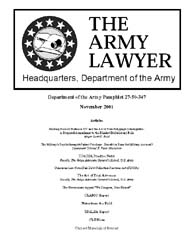 The Army Lawyer : November 2001 ; Da Pam... Volume November 2001 ; DA PAM 27-50-347 by Alcala, Ronald T. P.