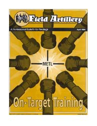 The Field Artillery Journal : April 1994 Volume April 1994 by Hollis, Patrecia Slayden