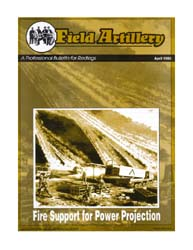 The Field Artillery Journal : April 1995 Volume April 1995 by Hollis, Patrecia Slayden