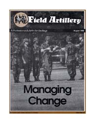 The Field Artillery Journal : August 199... Volume August 1992 by Hollis, Patrecia Slayden