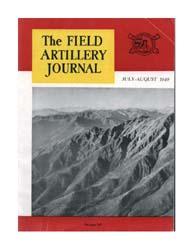 The Field Artillery Journal : July-Augus... Volume July-August 1949 by Coleman, John E.