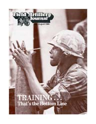 The Field Artillery Journal : July-Augus... Volume July-August 1985 by Rains, Roger A.