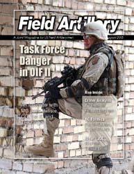 The Field Artillery Journal : July-Augus... Volume July-August 2005 by Hollis, Patrecia Slayden