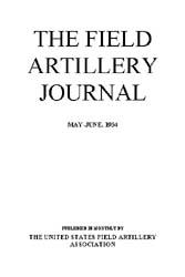 The Field Artillery Journal : May-June 1... Volume May-June 1934 by Hudnutt, Dean