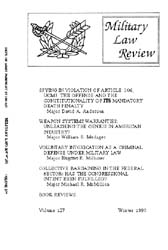 Military Law Review : January 1990 ; Vol... by Department of the Army, Headquarters