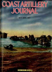 Coast Artillery Journal; May-June 1947 Volume 90, Issue 3 by Bradshaw Jr., Aaron