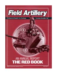 The Field Artillery Journal : November-D... Volume November-December 1997 by Hollis, Patrecia Slayden