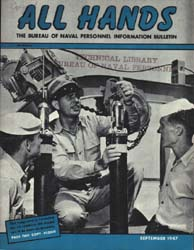 All Hands; September 1947 Volume 26, Issue 302 by Navy Department, Bureau of Navigation