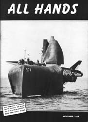 All Hands; November 1958 Volume 37, Issue 436 by Navy Department, Bureau of Navigation