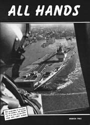All Hands; March 1962 Volume 41, Issue 476 by Navy Department, Bureau of Navigation