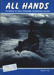 All Hands; February 1963 Volume 42, Issue 487 by Navy Department, Bureau of Navigation