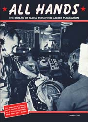 All Hands; March 1965 Volume 44, Issue 512 by Navy Department, Bureau of Navigation