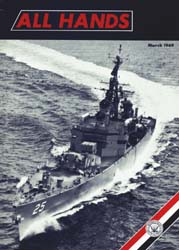 All Hands; March 1969 Volume 48, Issue 560 by Navy Department, Bureau of Navigation