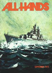 All Hands; September 1973 Volume 52, Issue 614 by Navy Department, Bureau of Navigation