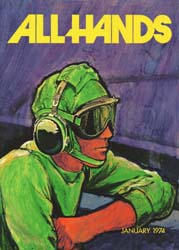 All Hands; January 1974 Volume 53, Issue 618 by Navy Department, Bureau of Navigation