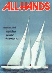 All Hands; November 1974 Volume 53, Issue 628 by Navy Department, Bureau of Navigation
