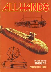 All Hands; February 1975 Volume 54, Issue 631 by Navy Department, Bureau of Navigation