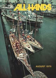 All Hands; August 1976 Volume 55, Issue 649 by Navy Department, Bureau of Navigation