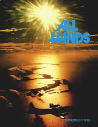 All Hands; November 1976 Volume 55, Issue 652 by Navy Department, Bureau of Navigation