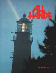 All Hands; August 1977 Volume 56, Issue 661 by Navy Department, Bureau of Navigation