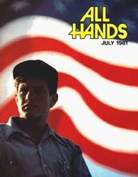 All Hands; July 1981 Volume 60, Issue 708 by Navy Department, Bureau of Navigation