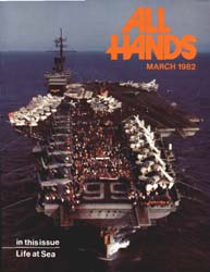 All Hands; March 1982 Volume 61, Issue 716 by Navy Department, Bureau of Navigation