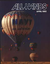 All Hands; April 1982 Volume 61, Issue 717 by Navy Department, Bureau of Navigation
