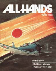 All Hands; June 1982 Volume 61, Issue 719 by Navy Department, Bureau of Navigation