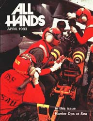 All Hands; April 1983 Volume 62, Issue 729 by Navy Department, Bureau of Navigation