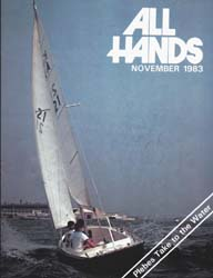 All Hands; November 1983 Volume 62, Issue 736 by Navy Department, Bureau of Navigation