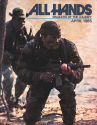All Hands; April 1985 Volume 64, Issue 753 by Navy Department, Bureau of Navigation