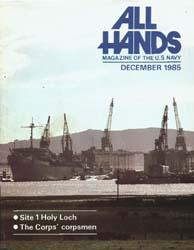 All Hands; December 1985 Volume 64, Issue 761 by Navy Department, Bureau of Navigation
