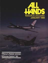 All Hands; January 1986 Volume 65, Issue 762 by Navy Department, Bureau of Navigation
