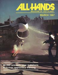 All Hands; March 1987 Volume 67, Issue 776 by Navy Department, Bureau of Navigation