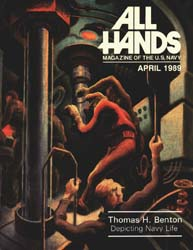 All Hands; April 1989 Volume 69, Issue 801 by Navy Department, Bureau of Navigation