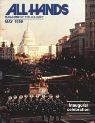 All Hands; May 1989 Volume 69, Issue 802 by Navy Department, Bureau of Navigation